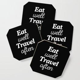 Eat Well Travel Often Coaster