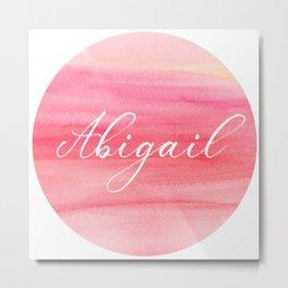Abigail - name art, monogram on pink watercolor Metal Print