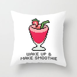 Wake Up & Make Smoothie Throw Pillow