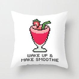 Wake Up & Make Smoothie Throw Pillow