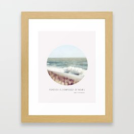 BEACH - Forever is composed of nows Framed Art Print