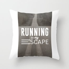 Running Is My Escape Throw Pillow