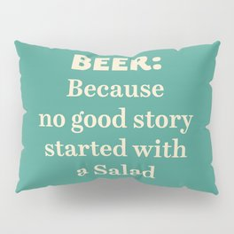Beer illustration quote, vintage Pub sign, Restaurant, fine art, mancave, food, drink, private club Pillow Sham