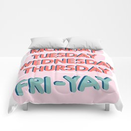 Fri-Yay Friday Vibes - Days of the Week Design Comforters