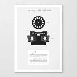 Things Your Kids Must Know: View-Master Canvas Print