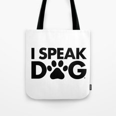 Dog Speak Tote Bag