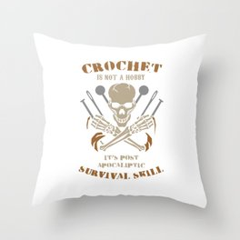 Awesome Crocheter Crochet Post Apocaliptic Survival Skill Throw Pillow
