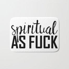 spiritual as fuck Bath Mat