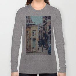 Old Downtown Havana Cuba Long Sleeve T-shirt