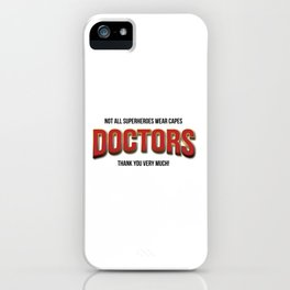 The real super heroes - A homage to professionals working hard during de pandemic. iPhone Case