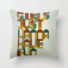 Girls Just Wanna Have Fun Throw Pillow