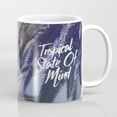 Tropical State Of Mind Mug