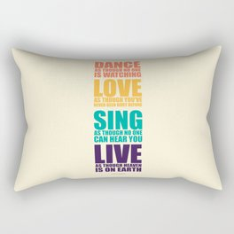 Lab No. 4 - Dance As Though No One Is Watching Inspirational Quotes Poster Rectangular Pillow