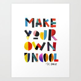 Make Your Own Uncool Art Print