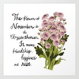 Chrysanthemum - Birth Month Flower for November Art Print