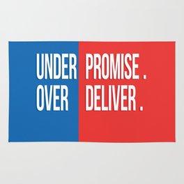 Under promise, Over deliver Rug