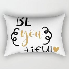 Beautiful Be You tiful Rectangular Pillow