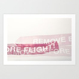 remove before flight! Art Print