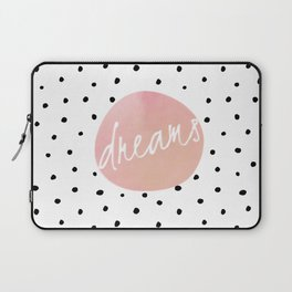 Dreams - Polkadots and Typography on pink background Laptop Sleeve