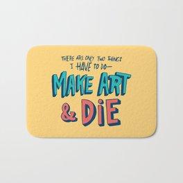 Make Art & Die Bath Mat