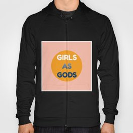 Girls as Gods Simple Design  Hoody