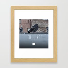 DurtBurd Framed Art Print