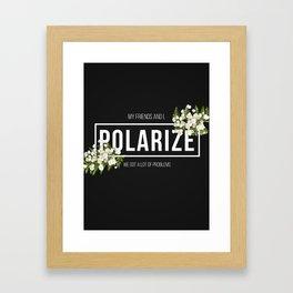 Polarize Framed Art Print