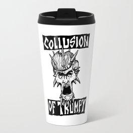 COLLUSION OF TRUMPY Travel Mug