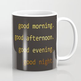 Good Evening Coffee Mugs Society6