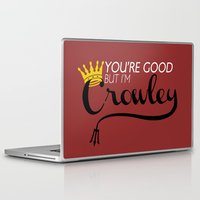 crowley Laptop & iPad Skins featuring I'm Crowley by forgottenLexi