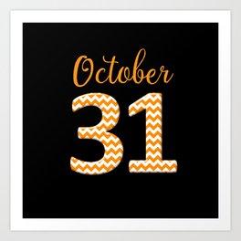 October 31 Halloween Art Print