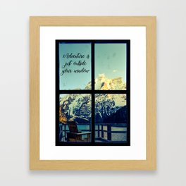 Adventure is just outside your window Framed Art Print