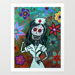 MY FAVORITE NURSE MEXICAN DAY OF THE DEAD PAINTING Art Print