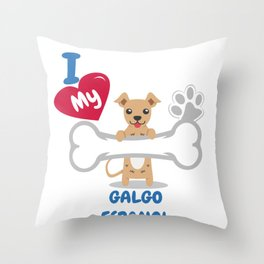 GALGO ESPANOL Cute Dog Gift Idea Funny Dogs Throw Pillow