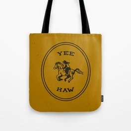 Yee Haw in Gold Tote Bag