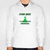 chemistry Hoodies featuring Attempting Chemistry by Spooky Dooky