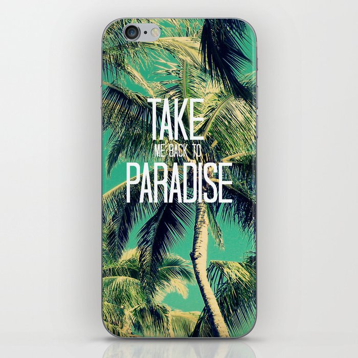 TAKE ME BACK TO PARADISE II  iPhone Skin