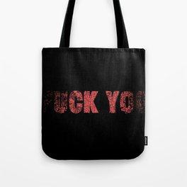 UCK YO Tote Bag