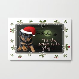 Tis The Season To Be Jolly Cute Rottweiler Christmas Metal Print