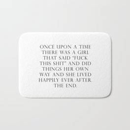 Once upon a time she said fuck this Bath Mat