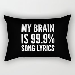 My Brain is 99.9% Song Lyrics (Black & White) Rectangular Pillow