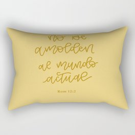 No se amolden al mundo actual. Romanos 12:2 Rectangular Pillow