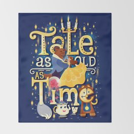 Tale as old as time Throw Blanket