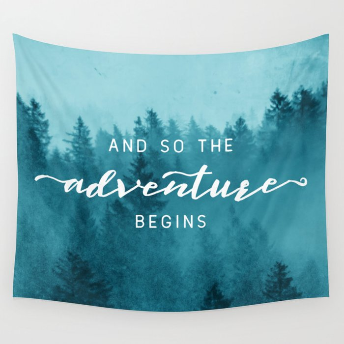 And So The Adventure Begins - Turquoise Forest Wall Tapestry
