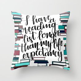Life Expectancy Throw Pillow