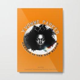 Yvonne Parker (Vee) - OITNB Character  Metal Print