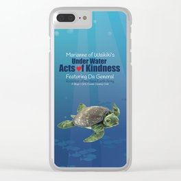 Under Water Acts of Kindness: Da General Clear iPhone Case