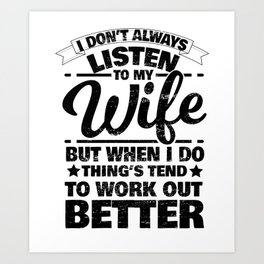 Wife Woman Obey Listening Funny Gift Art Print