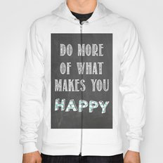 Quote, inspiration chalk board  Hoody
