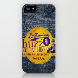 Buzz Killington iPhone Case